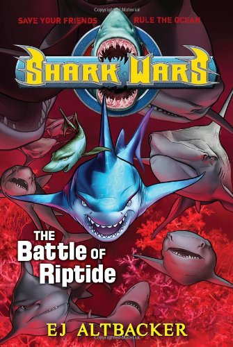 Shark Wars #2: The Battle of Riptide (Shark Wars Series compare prices)