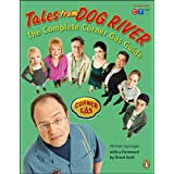 Tales from Dog River: The Complete Corner Gas Guideby Michele Sponagle