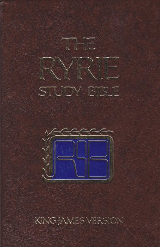 The Ryrie study Bible: King James version : with introductions, annotations, outlines, marginal references, harmony of t