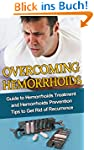 Overcome Hemorrhoids : Guide to Hemor...