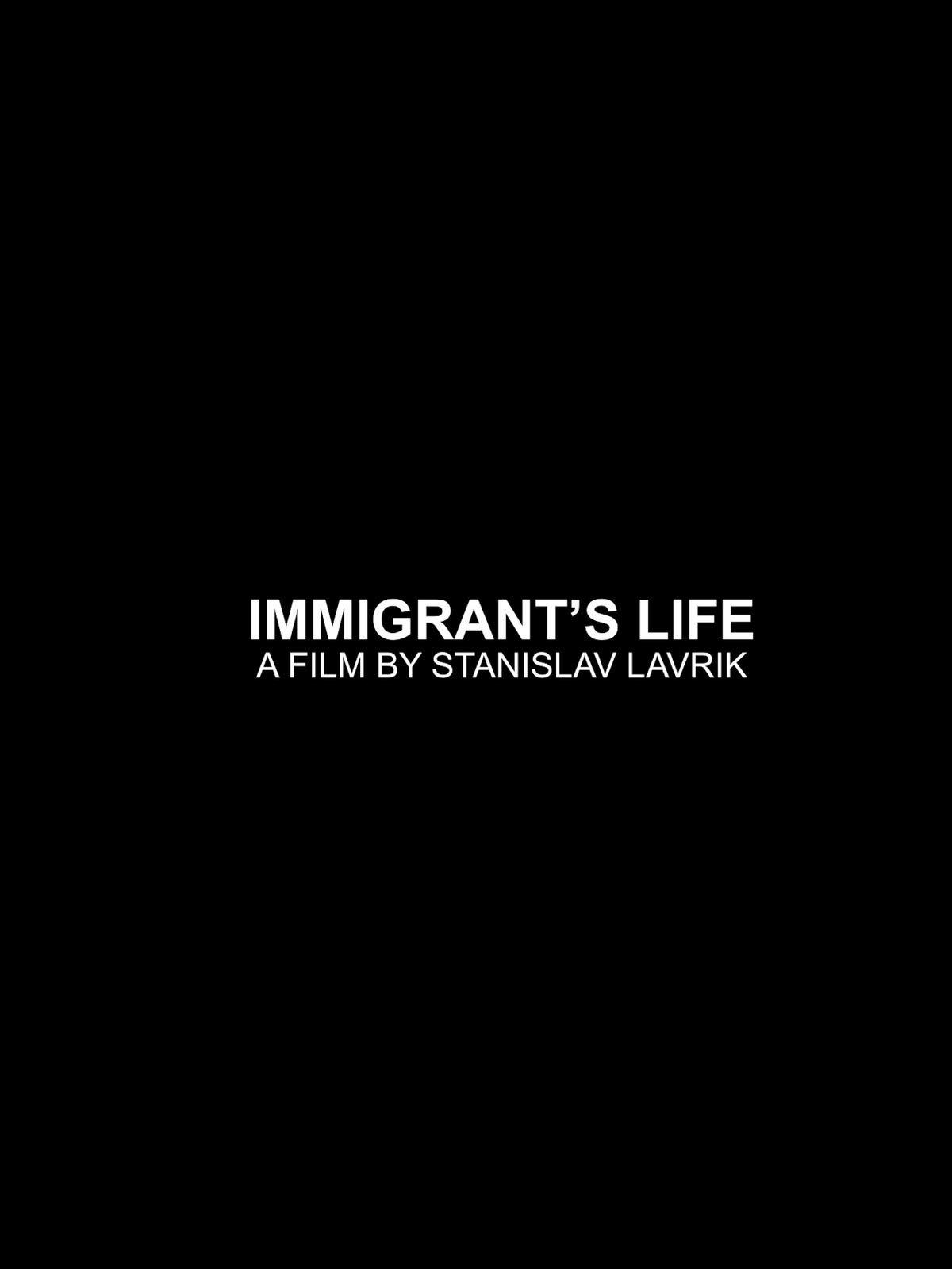 Immigrant's Life on Amazon Prime Instant Video UK