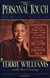 img - for The Personal Touch: What You Really Need to Succeed in Today's Fast Paced Business World by Williams, Terrie, Cooney, Joe (February 1, 1996) Paperback book / textbook / text book
