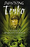 Surviving Tenko : the story of Margot Turner