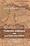 img - for Turkish Armenia and Eastern Asia Minor book / textbook / text book