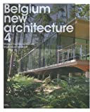 img - for Belgium New Architecture: v. 4 by Liliane Knopes (2008-02-06) book / textbook / text book
