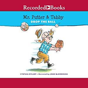 Mr. Putter and Tabby Drop the Ball Audiobook