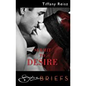 Submit to Desire | [Tiffany Reisz]