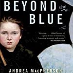 Beyond the Blue | Andrea MacPherson