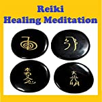 Reiki - Healing Guided Meditation | Peggy Judd,Sunny Oye