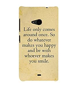 Life Quote 3D Hard Polycarbonate Designer Back Case Cover for Nokia Lumia 535 :: Microsoft Lumia 535