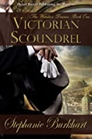 The Windsor Diaries Book One: Victorian Scoundrel [Kindle Edition]