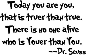 Dr seuss Today you are you wall art vinyl decals stickers love kids bedroom by byyourside