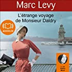 L'étrange voyage de Monsieur Daldry (       UNABRIDGED) by Marc Levy Narrated by Valérie Muzzi
