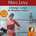 L'étrange voyage de Monsieur Daldry | Marc Levy