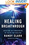 The Healing Breakthrough: Creating an...