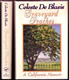 img - for Graveyard Peaches: A California Memoir book / textbook / text book