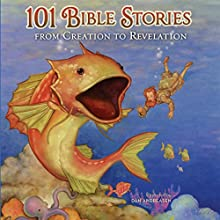 101 Bible Stories from Creation to Revelation Audiobook by  ZonderKidz Narrated by Andrew Finn McGill
