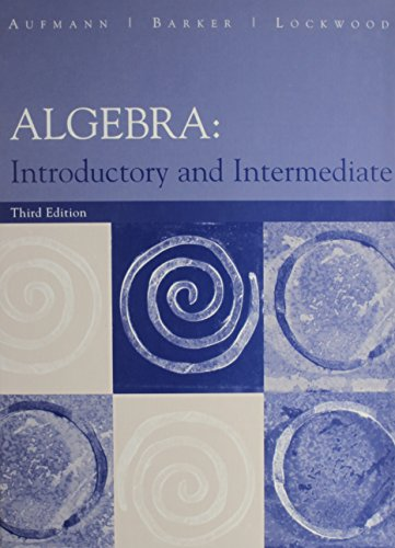 Algebra, Custom Publication: Introductory and Intermediate