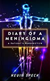 Diary of a Meningioma: A Patient's Perspective
