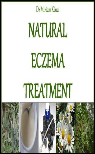 Natural Eczema Treatment (Natural Health Book 19)