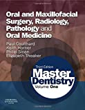 img - for Master Dentistry: Volume 1: Oral and Maxillofacial Surgery, Radiology, Pathology and Oral Medicine, 3e book / textbook / text book