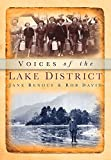 img - for Voices of the Lake District by Jane Renouf (2011-03-01) book / textbook / text book