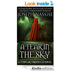 A Tear in the Sky (Templar Chronicles Urban Fantasy Series #3)