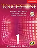 Touchstone Level 1 Student's Book with Audio CD/CD-ROM (Touchstones)