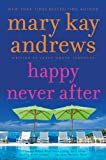 Happy Never After (Callahan Garrity Mysteries Book 4)