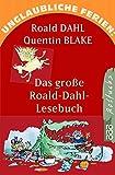 img - for Unglaubliche Ferien: Das Grosse Roald Dahl Lesebuch (German Edition) book / textbook / text book