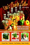 img - for Lisa's Counter Culture: Pickles and Other Well-Bred Foods book / textbook / text book