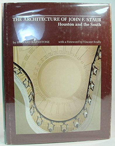 The Architecture of John F. Staub: Houston and the South PDF
