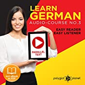 German Easy Reader | Easy Listener | Audio Course No. 3 |  Polyglot Planet