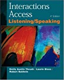 Interactions Access: Student Book: Listening and Speaking (0072329769) by Thrush, Emily A.