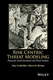 img - for Risk Centric Threat Modeling: Process for Attack Simulation and Threat Analysis book / textbook / text book