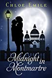 Midnight in Montmartre (A French Kiss Sweet Romance Book 1)