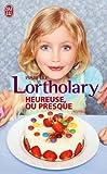 echange, troc Isabelle Lortholary - Heureuse, ou presque