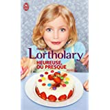 Heureuse, ou presquepar Isabelle Lortholary