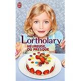 Heureuse, ou presquepar Isabelle Lortholary