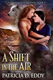 A Shift in the Air (Elemental Shifter Book 2)