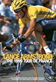 img - for Lance Armstrong & the 1999 Tour de France: By John Wilcockson and Charles Pelkey; Featuring the Tour Diary of Frankie Andreu by John Wilcockson (1999-10-01) book / textbook / text book