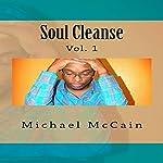Soul Cleanse: No Adult Language (Volume 1)   Michael McCain