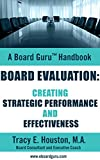 img - for Board Evaluation: Creating Strategic Performance and Effectiveness (Board Guru Handbook Book 4) book / textbook / text book