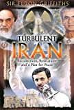 img - for Turbulent Iran: Recollections, Revelations and a Proposal for Peace book / textbook / text book