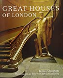 img - for Great Houses of London book / textbook / text book
