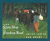 From Slave Ship to Freedom Road (0780799577) by Lester, Julius