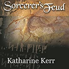 Sorcerer's Feud (       UNABRIDGED) by Katharine Kerr Narrated by Jessica Almasy