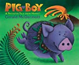 Pig-Boy: A Trickster Tale from Hawai'i (0152165908) by McDermott, Gerald
