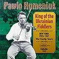King Of Ukrainian Fiddlers from Arhoolie Records