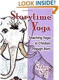 Teaching Yoga to Children Through Story (Storytime Yoga)